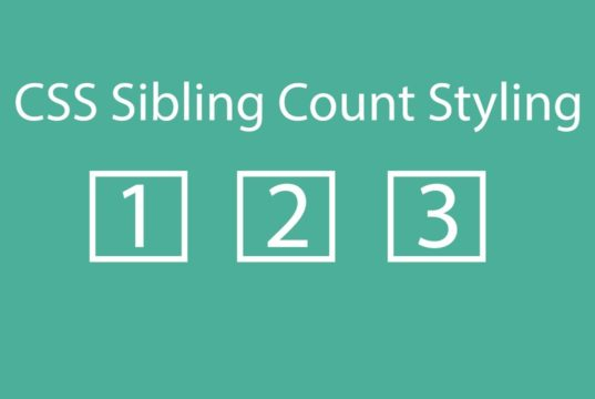 css sibling count styling